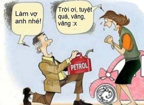Thời buổi vật giá tăng ào ạt, thì xăng là vật đính hôn thuyết phục nhất.