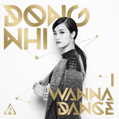 Chính những thành công ấn tượng đó đã càng tiếp thêm tinh thần cho Đông Nhi cùng ê-kíp của mình hoàn thành album vol.2 với tên gọi I Wanna Dance ra mắt vào đúng ngày 1/1/2014 sắp tới. Như vậy, Đông Nhi cũng chính là ca sĩ đầu tiên khai màn cho các hoạt động âm nhạc của làng nhạc Việt trong năm 2014 này.