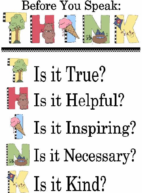 Trước khi nói, hãy nghĩ: điều bạn nói có thật, có hữu ích, có thú vị, có cần thiết và có tử tế không nhé? Ảnh: FB.