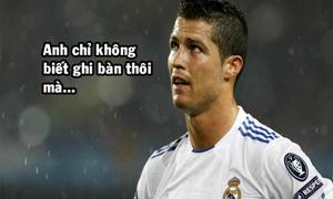 Ảnh hài: Khi Ronaldo trở thành gánh nặng