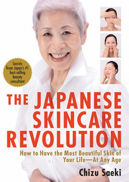 Cuốn sách Cuộc cách mạng về chăm sóc da kiểu Nhật làm nên tên tuổi bà Chizu Saeki