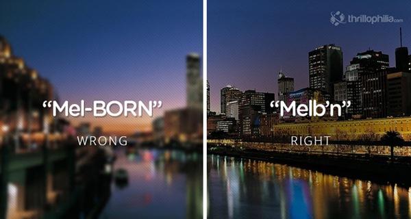 Teen vẫn hay nhấn trọng âm thứ 2 trong từ Melbourne, nhưng chính xác phải nhấn vào trọng