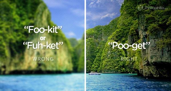 Tương tự với Bangkok, Phuket cũng phải phát âm thành