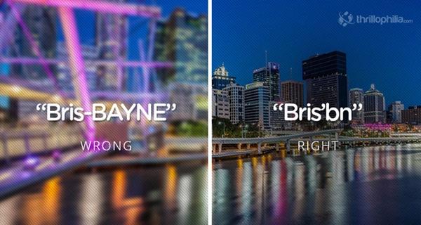 """""""Brisbane"""" phải nhấn vào trọng âm đầu."""