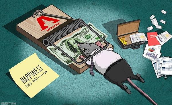 Khi tiền bạc trở thành mục tiêu để có được hạnh phúc và là cái bẫy chết người.