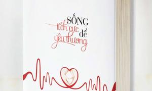 Danh sách 3 bạn nhận cuốn 'Sống tích cực để yêu thương'