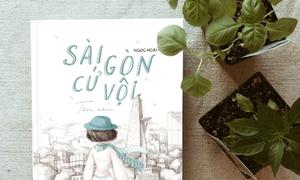 Tặng độc giả 5 cuốn 'Sài Gòn cứ vội'