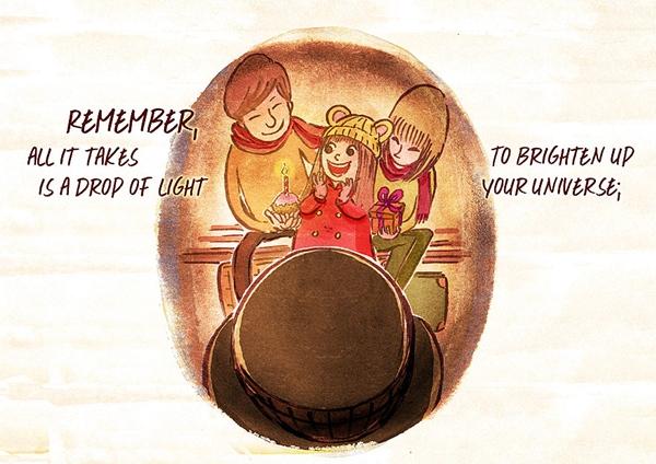 """""""Hãy nhớ rằng, đôi khi chỉ cần một tia sáng cũng có thể thắp lên"""