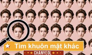 Tìm gương mặt khác lạ của Chan Yeol - EXO