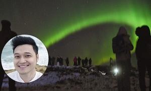 Đi săn cực quang kỳ ảo tại Iceland cùng 'nam thần phượt thủ' Quang Vinh