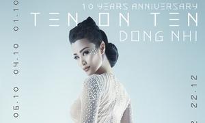 Đông Nhi hóa sinh vật đột biến 'gây choáng', kỷ niệm 10 năm ca hát