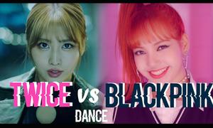 Black Pink - Twice: Ai có vũ đạo tốt hơn?