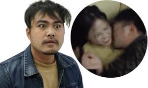 Khải 'Vũ phu': 'Vợ nóng mặt khi xem cảnh tôi cưỡng bức Thu Quỳnh'