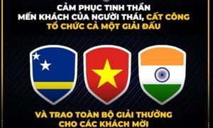 'Giải King's Cup tệ nhất lịch sử' khiến Thái Lan thành cảm hứng bình luận hài hước