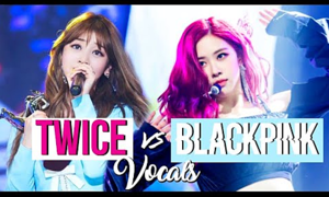 Black Pink và Twice: Nhóm nào có giọng hát tốt hơn khi live?